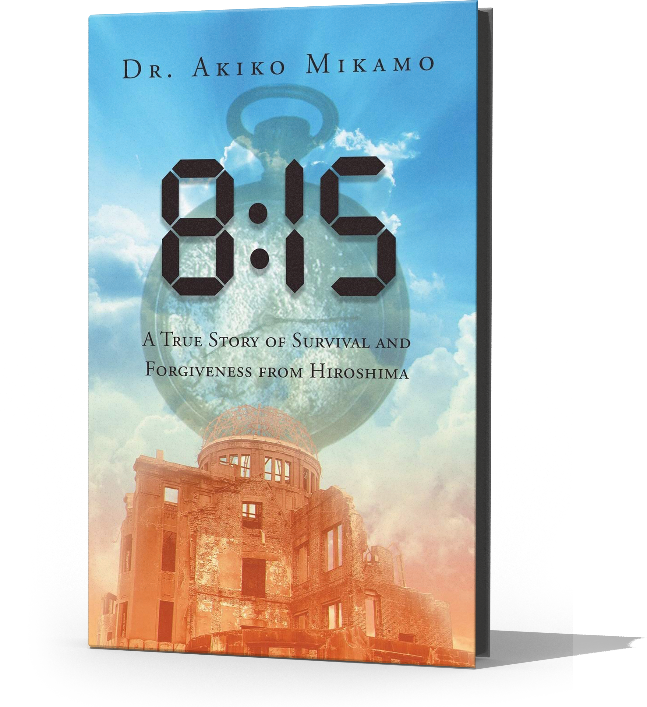 3D 8- 15- A True Story of Survival and Forgiveness from Hiroshima